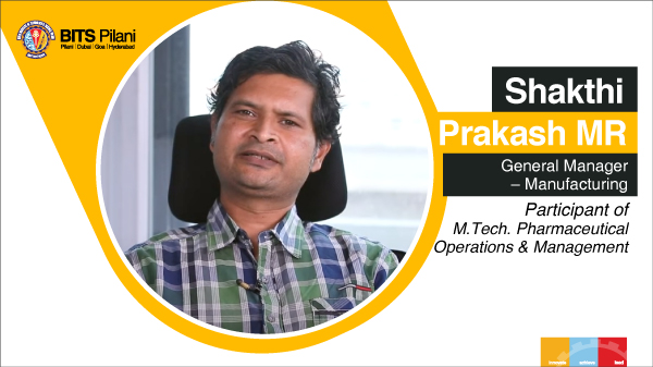 Shakthi, participant of M.Tech. Pharmaceutical Operations & Management program speaks about WILP