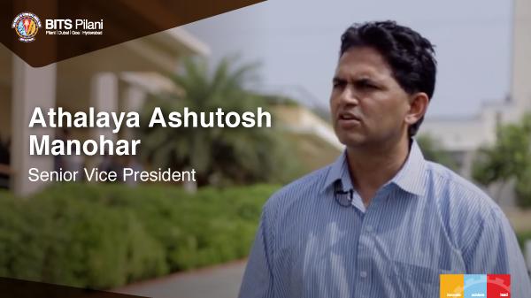 Atahalya Ashutosh Manohar speaks about his WILP experience