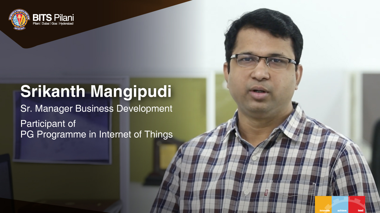 Srikanth Mangipudi speaks about his WILP experience