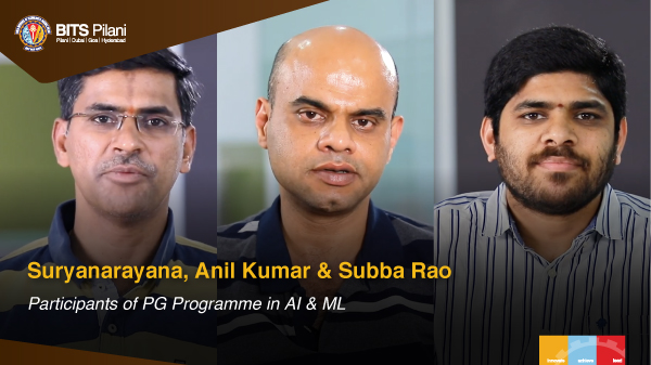 SR Subba Rao, MNV Suryanarayana and NVS Anil Kumar speak about their WILP experience
