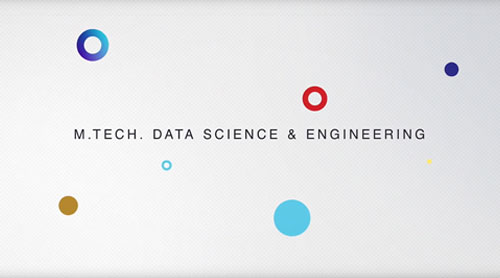 Video on Demand of M.Tech. Data Science & Engineering